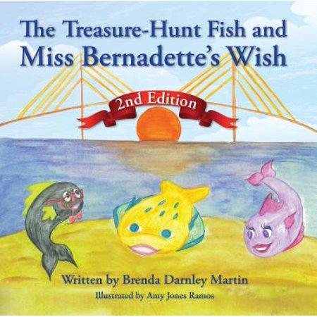 The Treasure-Hunt Fish and Miss Bernadette's Wish - (Miss Brenda)