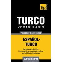 Vocabulario Espanol-Turco - 5000 Palabras Mas Usadas