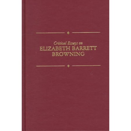 Critical Essays on Elizabeth Barrett Browning by