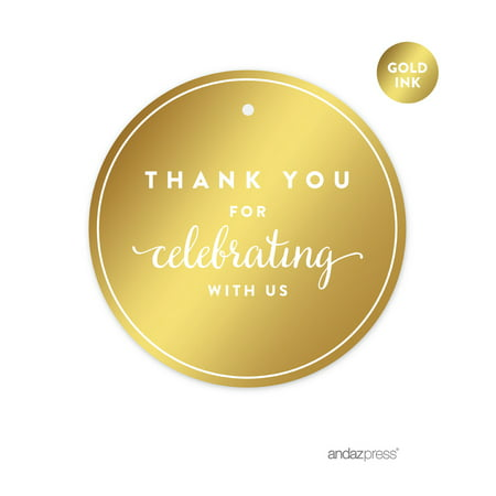 Metallic Tags - Thank You For Celebrating With Us! Gold Metallic Gold Round Favor Gift Thank You Tags, 24-Pack