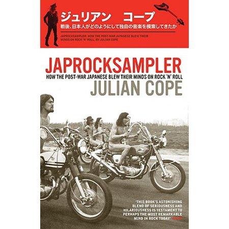 Japrocksampler : How the Post-War Japanese Blew Their Minds on Rock 'n' Roll