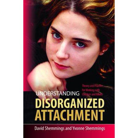 Understanding Disorganized Attachment - eBook