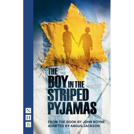 The Boy in the Striped Pyjamas (NHB Modern Plays) - (The Boy In The Striped Pyjamas Out With)