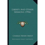 Liberty and Other Sermons (1906)