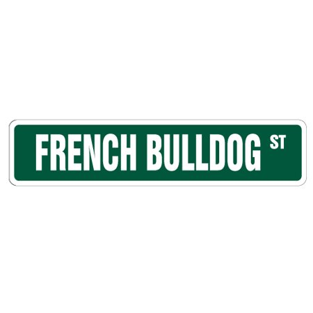 FRENCH BULLDOG Street Sign collectable dog lover great gift idea