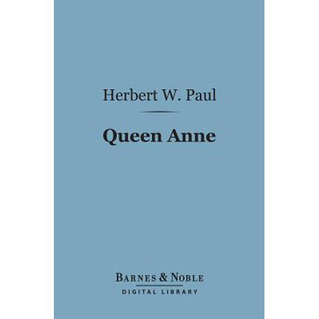 Queen Anne (Barnes & Noble Digital Library) - eBook