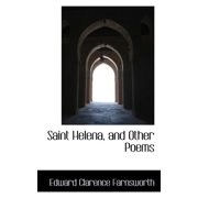 Saint Helena, and Other Poems