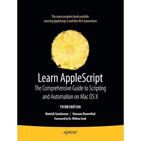 Learn AppleScript : The Comprehensive Guide to Scripting and Automation on Mac OS