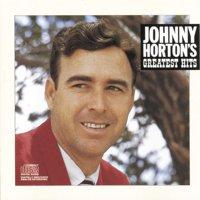 Johnny Horton - Greatest Hits (CD)