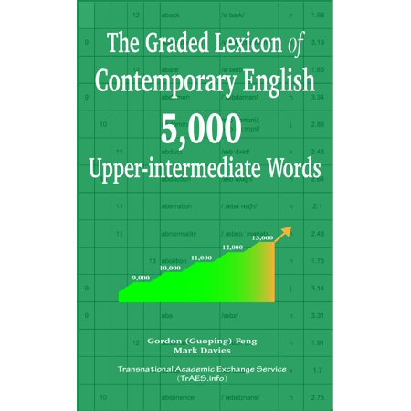 The Graded Lexicon of Contemporary English: 4,000 Upper-intermediate Words - eBook (4000 English Words Essential)