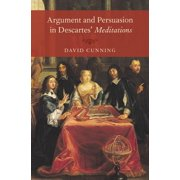 Argument and Persuasion in Descartes' Meditations - eBook
