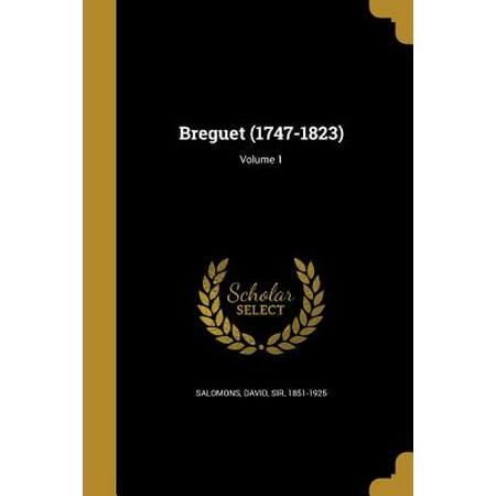 Breguet (1747-1823); Volume 1 Breguet (1747-1823); Volume 1