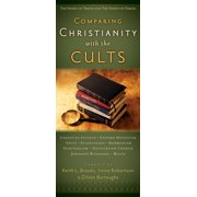 Comparing Christianity with the Cults : The Spirit of Truth and the Spirit of Error
