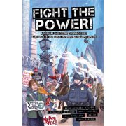 Fight the Power! : A Visual History of Protest Among the English Speaking Peoples