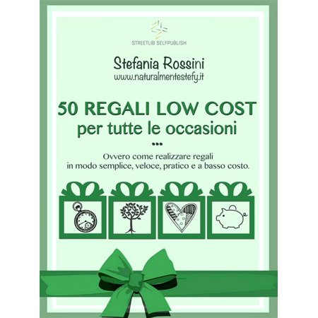 50 REGALI LOW COST per tutte le occasioni - eBook