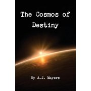 The Cosmos of Destiny