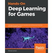 Hands-On Deep Learning for Games (Paperback)