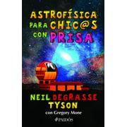 Astrofísica para chic@s con prisa - eBook