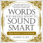 Words You Should Know to Sound Smart 2020 Daily Calendar