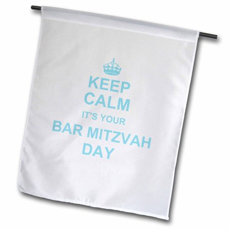 Bar Mitzvah Decor (3dRose Keep Calm its your Bar Mitzvah day - blue text design - encouragement on Boys Jewish 13th birthday - Garden Flag, 12 by)