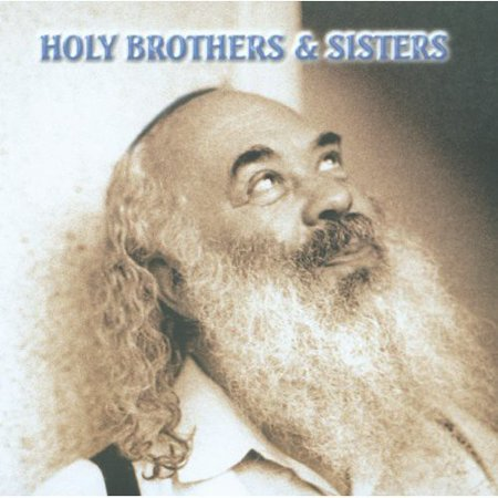 Holy Brothers   Sisters  Music Made From Soul 2
