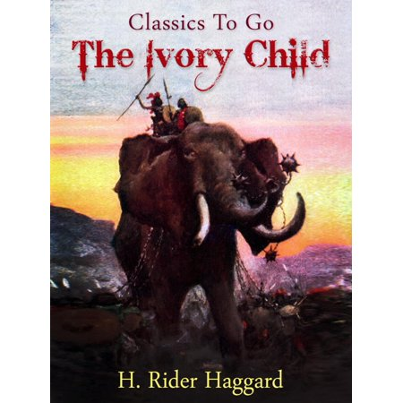 The Ivory Child - eBook