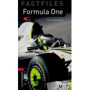 Oxford Bookworms Factfiles: Formula One : Level 3: 1000-Word Vocabulary