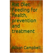 Rat Diet: Feeding for health, prevention and treatment, - eBook