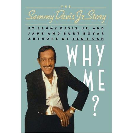 Why Me? The Sammy Davis, Jr. Story - eBook