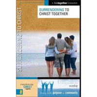 Surrendering to Christ Together DVD & Bible Study Guide Book - Take the next step in living life of purpose & community