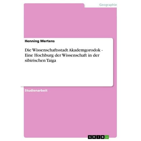 Die Wissenschaftsstadt Akademgorodok - Eine Hochburg der Wissenschaft in der sibirischen Taiga - eBook