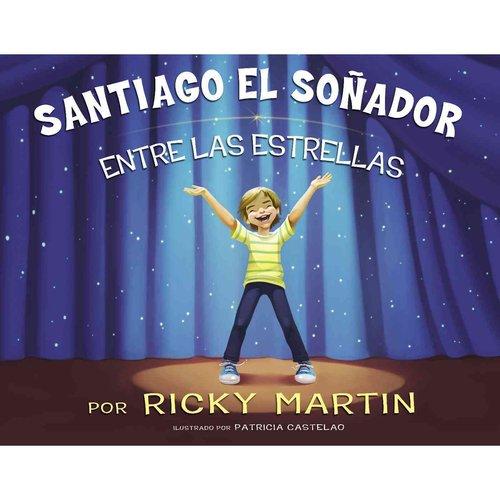 Santiago el sonador entre las estrellas / James The Dreamer Among The Stars
