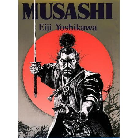 Musashi : An Epic Novel of the Samurai (Musashis Book)