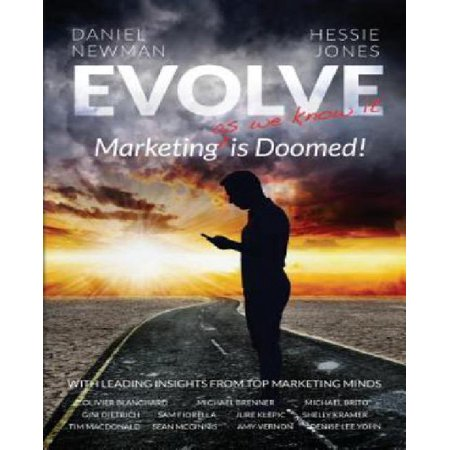 Evolve  Marketing   Degreesas We Know It  Is Doomed