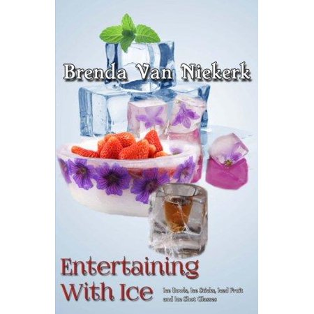 Frit Glass - Entertaining with Ice: Ice Bowls, Ice Sticks, Iced Fruit and Ice Shot Glasses