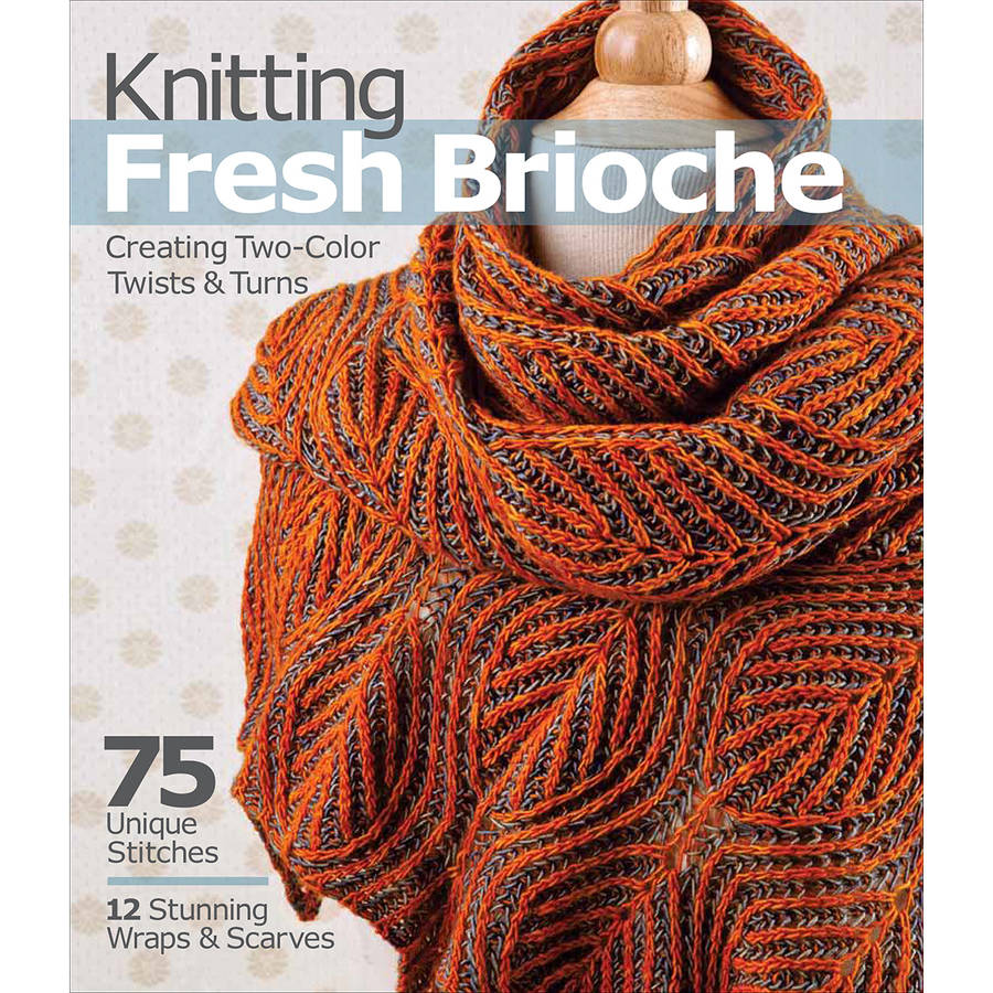 Sixth and Springs Books Knitting Fresh Brioche