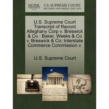 U S  Supreme Court Transcript Of Record Alleghany Corp V  Breswick   Co