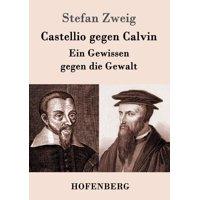 Castellio Gegen Calvin (Paperback)