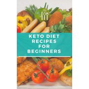 Keto Diet Recipes for Beginners - eBook