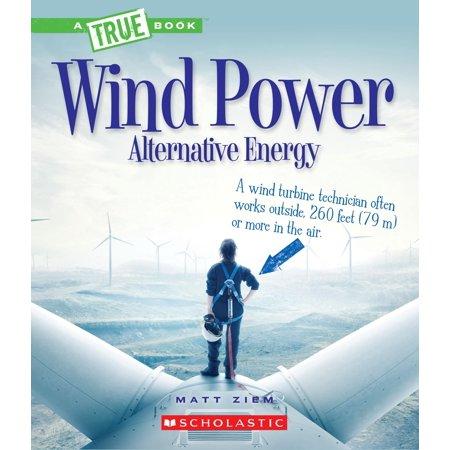 - Wind Power : Sailboats, Windmills, and Wind Turbines