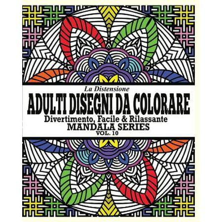 La Distensione Adulti Disegni Da Colorare : Divertimento, Facile & Rilassante Mandala Series ( Vol.10) - Disegni Halloween Da Colorare