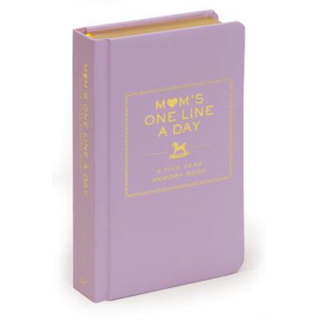 Moms One Line a Day: A Five-Year Memory Book (New Mom Memory Book, Memory Journal for Moms, New Mom Gift Ideas)](Church Mothers Day Ideas)