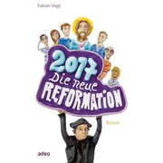 2017 - Die neue Reformation - eBook