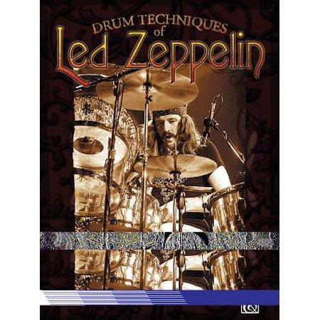 Drum Techniques of Led Zeppelin : Note for Note Transcriptions of 23 Classic John Bonham Drum