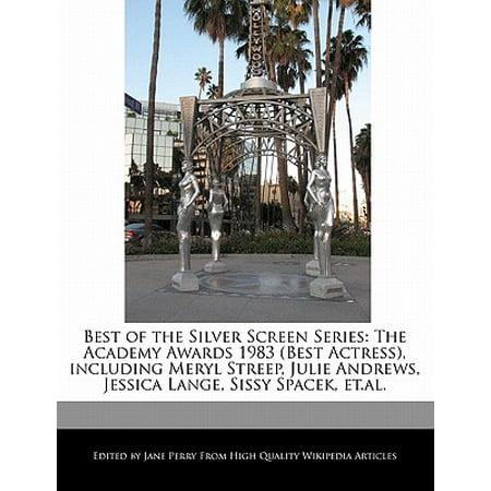 Best of the Silver Screen Series : The Academy Awards 1983 (Best Actress), Including Meryl Streep, Julie Andrews, Jessica Lange, Sissy Spacek, (Best Vc Andrews Series)