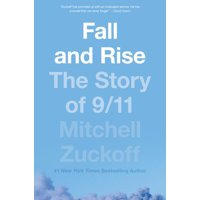 Fall and Rise: The Story of 9/11 (Hardcover)