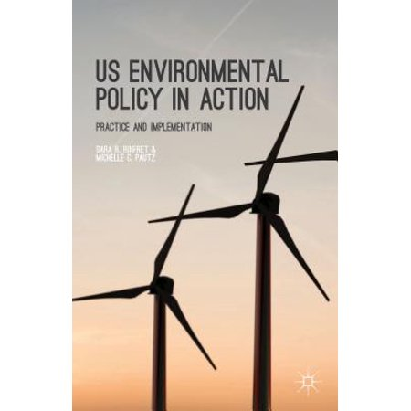 US Environmental Policy in Action - eBook (History Of Environmental Policy In The Us)