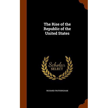 The Rise of the Republic of the United States - image 1 of 1