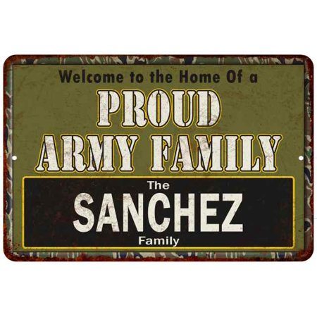 Sanchez Proud Army Family Personalized Gift 8x12 Metal Sign 208120023033