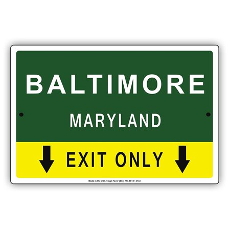 Metal Arrow - Baltimore Maryland Exit Only With Pointer Arrow Direction Way Road Signs Alert Caution Warning Aluminum Metal Sign 8